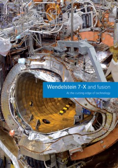 cover picture of Wendelstein 7-X and fusion