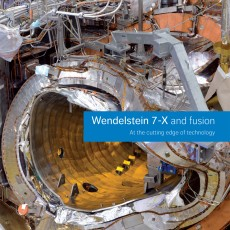 cover picture of brochure: Wendelstein 7-X and fusion